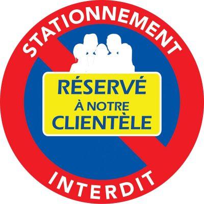 Autocollants stationnement interdit – Réservé à notre clientèle.
